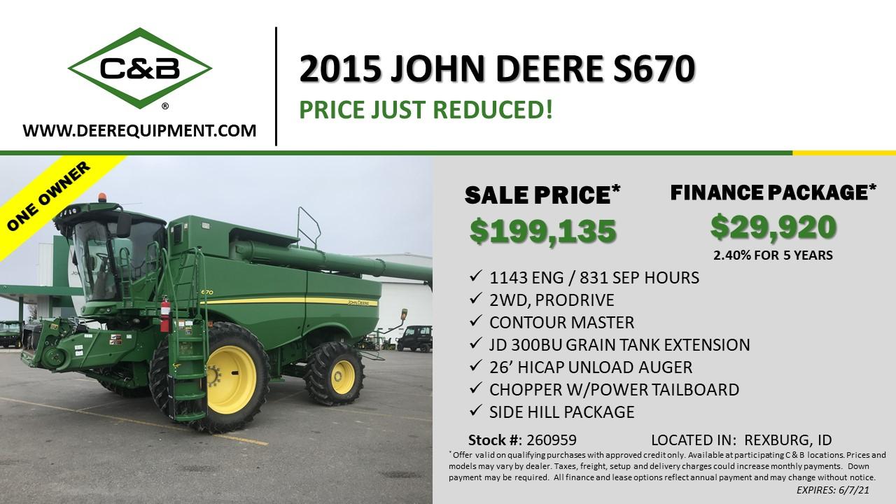 2015 JOHN DEERE S670 – 260959