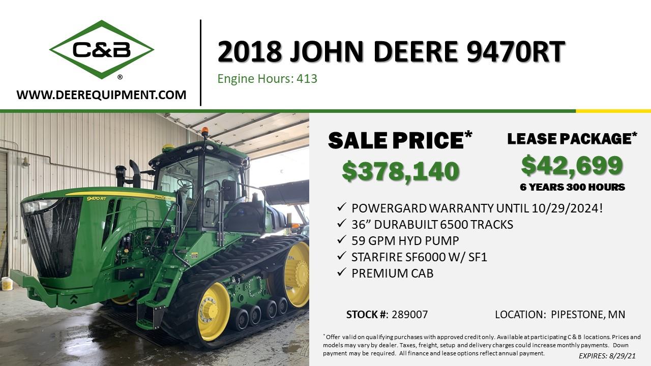 2018 John Deere 9470RT – 289007