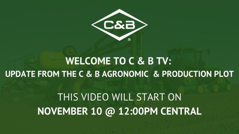 C & B TV: Update from the C & B Agronomic & Production Plot